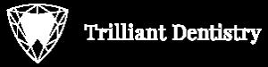 Trilliant Dentistry White Small Logo